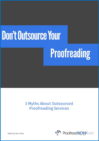 Don't Outsource Your Proofreading E-book Cover